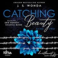 Catching Beauty: Band zwei