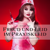 Freud und Leid im Praxiskleid