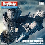 Perry Rhodan 3029: Angriff der Signaten
