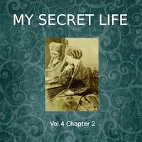 My Secret Life, Vol. 4 Chapter 2