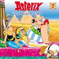 02: Asterix und Kleopatra