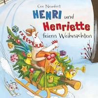 Henri und Henriette feiern Weihnachten