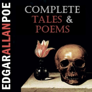 Complete Tales and Poems (Edgar Allan Poe)