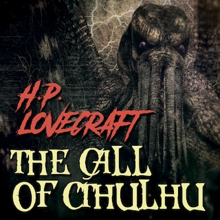The Call of Ctulhu (Howard Phillips Lovecraft)