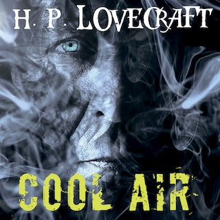 Cool Air (Howard Phillips Lovecraft)