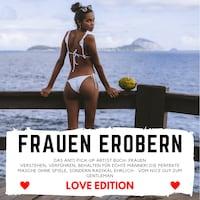 FRAUEN EROBERN Love Edition