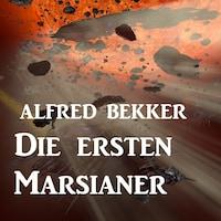 Die ersten Marsianer