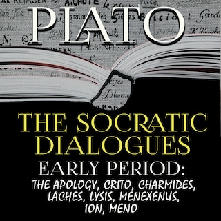 Plato - The Socratic Dialogues. Early Period
