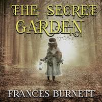Frances Burnett - The Secret Garden