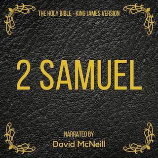 The Holy Bible - 2 Samuel