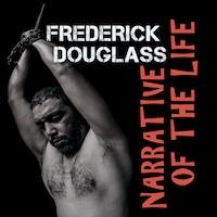 Frederick Douglass - Narrative of the Life