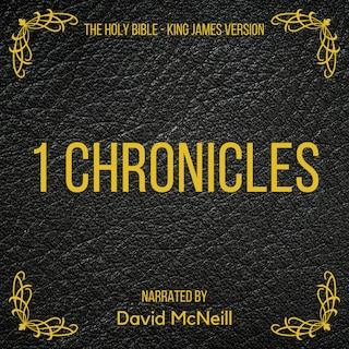 The Holy Bible - 1 Chronicles