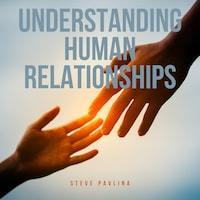 Understanding Human Relationships
