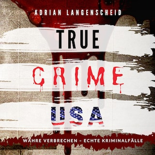 TRUE CRIME USA