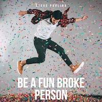 Be a Fun Broke Person