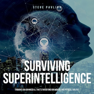 Surviving Superintelligence