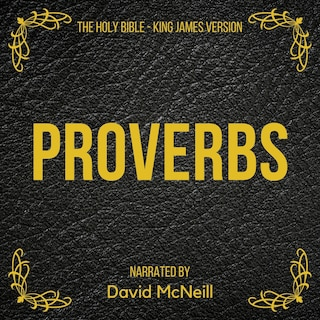 The Holy Bible - Proverbs