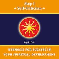 Step I Self-Criticism