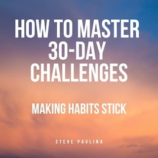 How to Master 30-Day Challenges