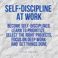 Self-Discipline at Work