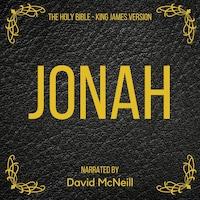 The Holy Bible - Jonah