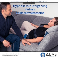 Hypnose zur Steigerung deines Selbstbewusstseins