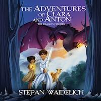 The Adventures of Clara and Anton