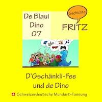 D'Gschänkli-Fee und de Dino