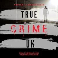 True Crime UK