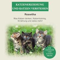 Katzenerziehung und Katzen verstehen