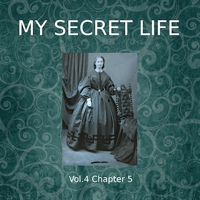 My Secret Life, Vol. 4 Chapter 5