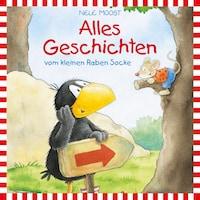 Der kleine Rabe Socke - Lesungen: Alles Geschichten vom kleinen Raben Socke