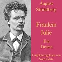 August Strindberg: Fräulein Julie