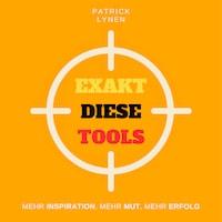 Exakt diese Tools