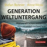 Generation Weltuntergang