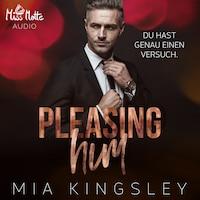 Pleasing Him