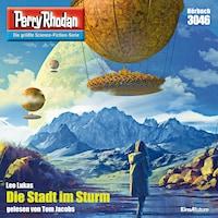 Perry Rhodan 3046: Die Stadt im Sturm