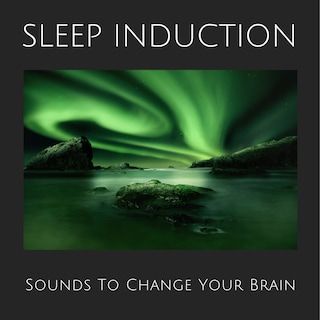Sleep Induction