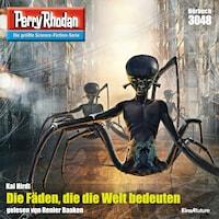 Perry Rhodan 3048: Die Fäden, die die Welt bedeuten