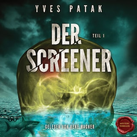 Der Screener – Teil 1