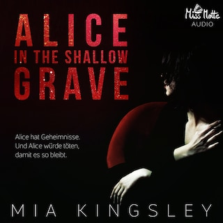 Alice In The Shallow Grave