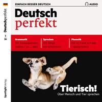 Deutsch lernen Audio - Tierisch! Über Mensch und Tier sprechen