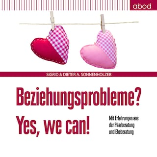Beziehungsprobleme? Yes, we can!