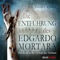 Die Entführung des Edgardo Mortara
