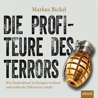 Die Profiteure des Terrors