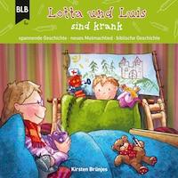 Lotta und Luis sind krank