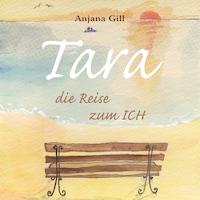 Tara - Die Reise zum Ich