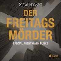 Der Freitags-Mörder (Special Agent Owen Burke)