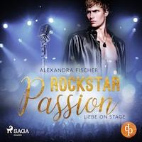 Liebe on Stage (Rockstar Passion 1)