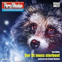 Perry Rhodan 3072: Der Ilt muss sterben!